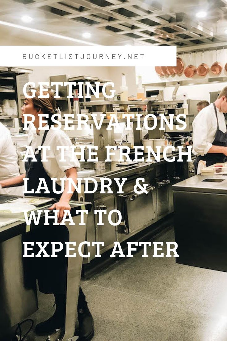 Pin option 3 | Getting Reservations at The French Laundry & What to Expect After