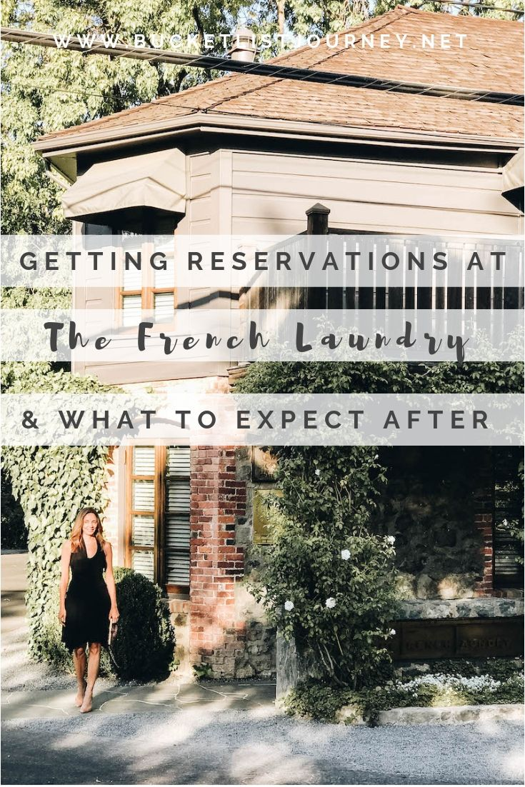 Pin option 2 | Getting Reservations at The French Laundry & What to Expect After