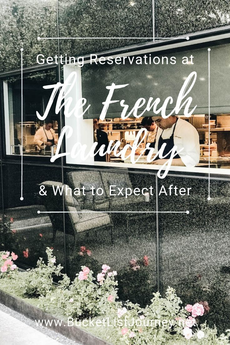 Pin Option 1 | Getting Reservations at The French Laundry & What to Expect After