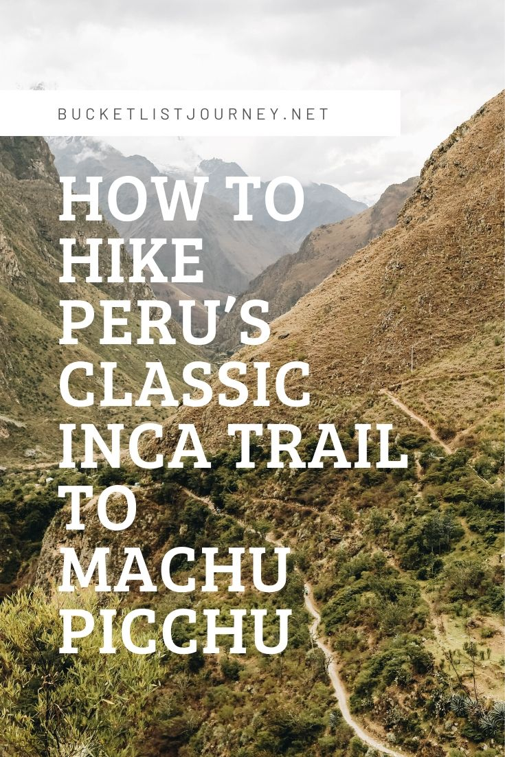 Insider Tips to Conquering Peru's Classic Inca Trail to Machu Picchu Hike
