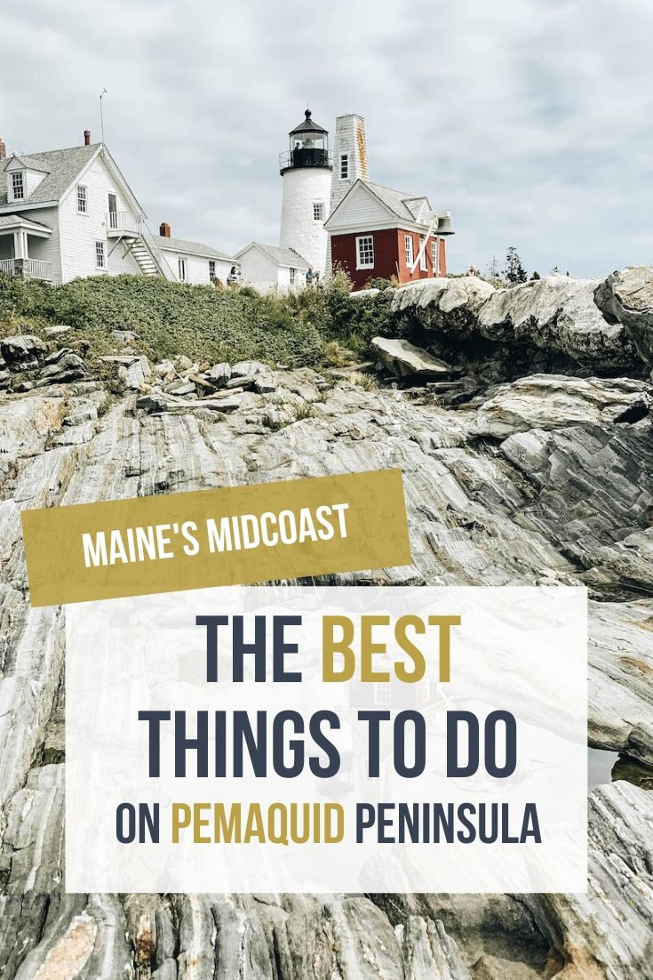 Maine's Pemaquid Peninsula & Point Bucket List: 9 Fun Things to Do