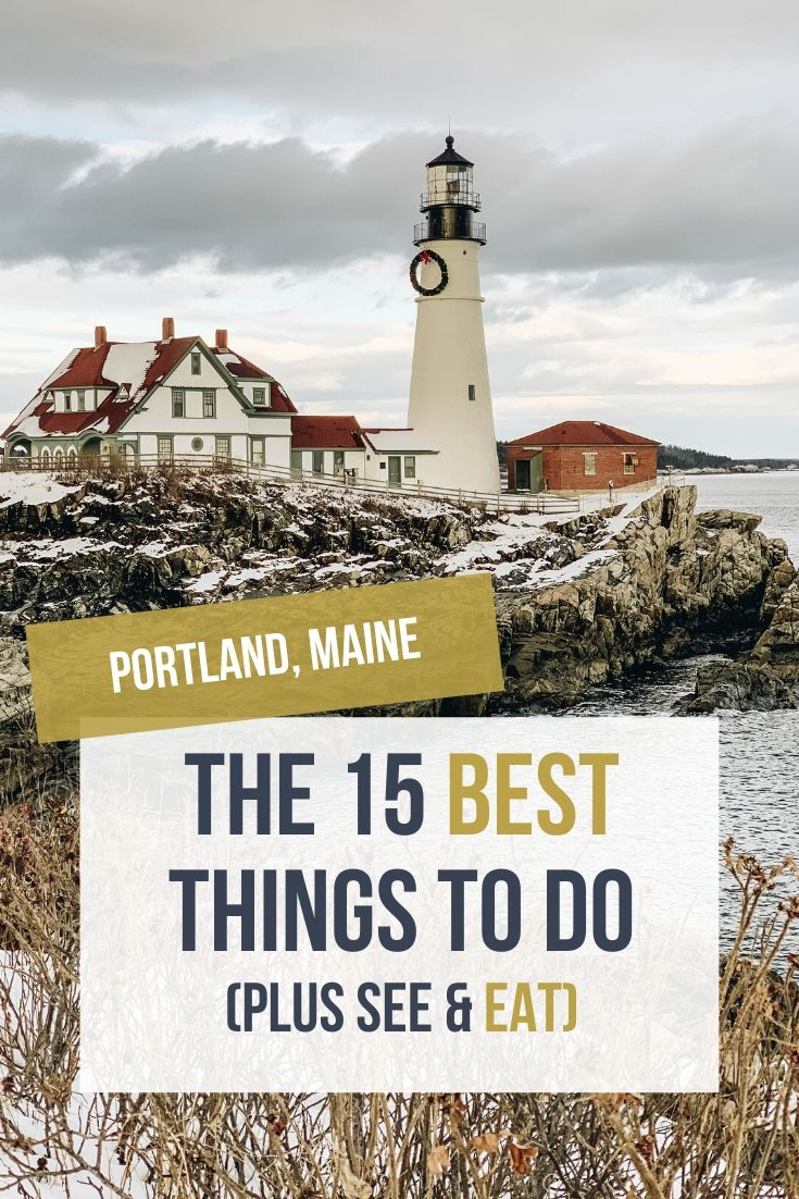 Portland Maine Bucket List: 15 of the Best Things to Do