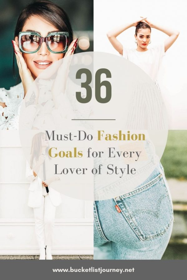 Goals that Every Fashion Lover Must-Do at Least Once in the Live