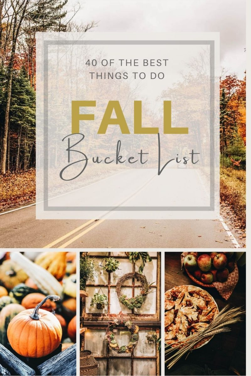 The Ultimate Fall Bucket List of Fun Activities & Autumn Things to Do