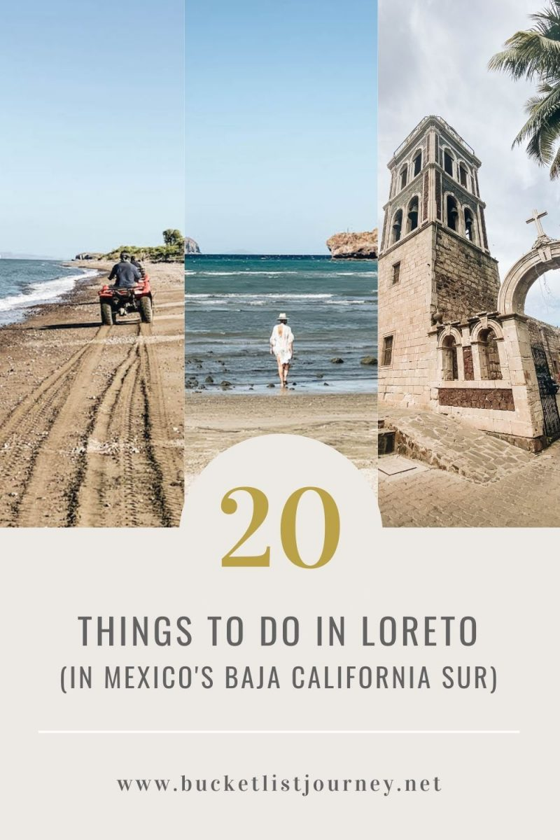 Loreto Mexico Bucket List: The Best Things to Do in the Baja California Sur City