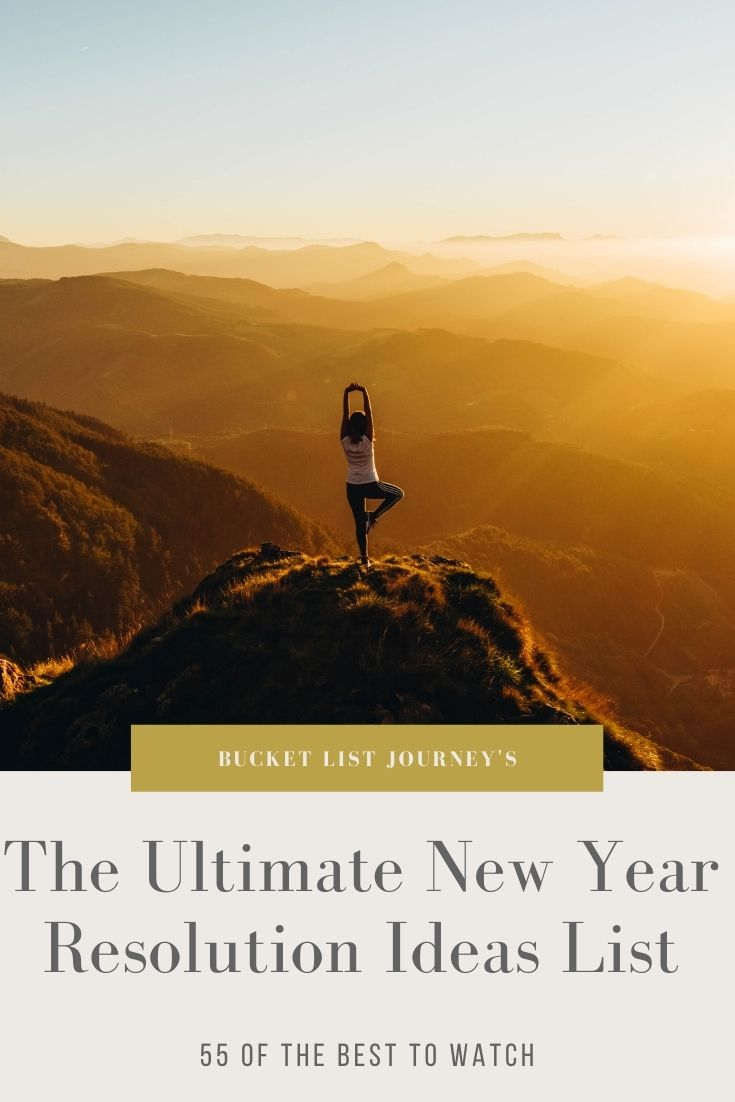 The Best New Year's Resolution Ideas: The Ultimate Goals List to Start the Year