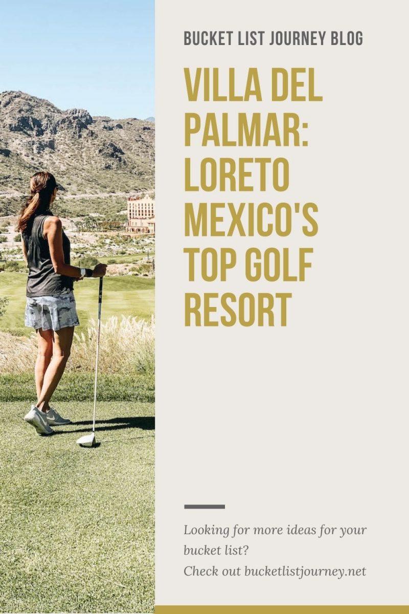 Villa Del Palmar Loreto: A Resort Hotel for Your Baja Mexico Bucket List