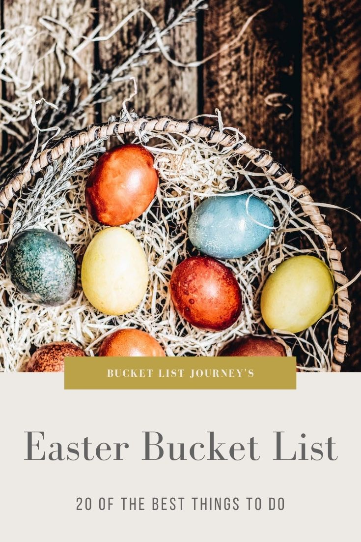 A Bucket List of Fun Ideas, Activities and Things to Do on Easter