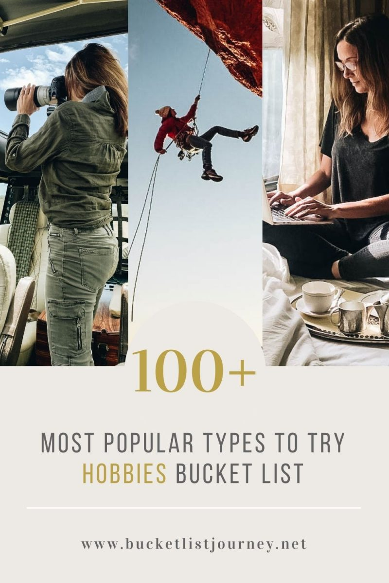 Hobbies Bucket List: The 100+ Most Popular Types to Try