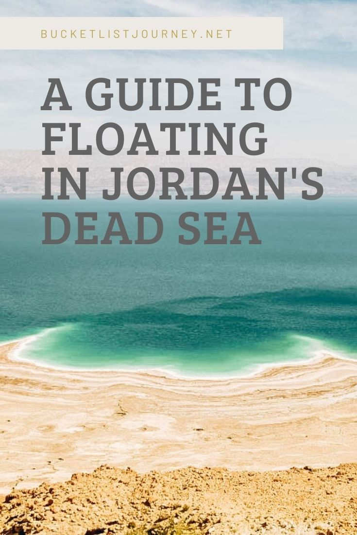 Facts, History and a Guide to Floating in Jordan's Dead Sea