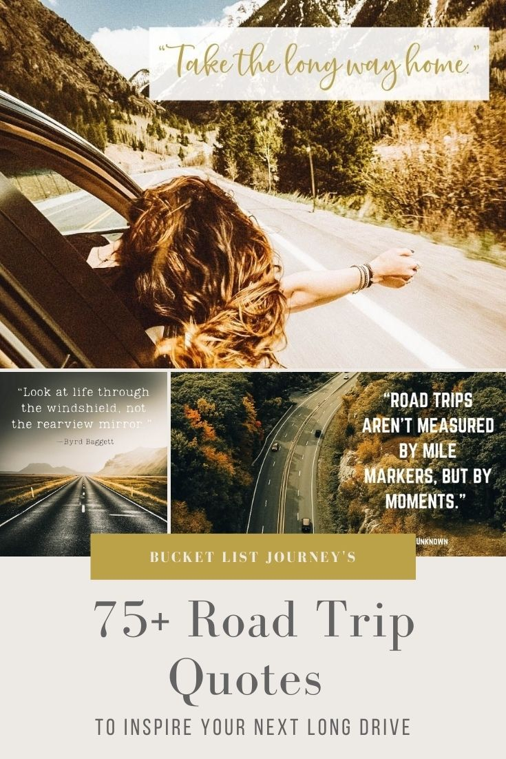 The Best Road Trip Quotes, Messages & Captions to Inspire Your Next Long Drive