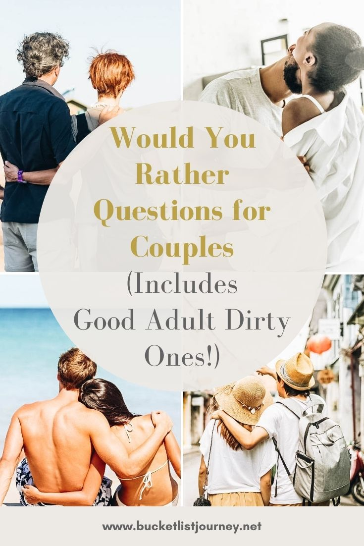 Best Would You Rather Questions for Couples (Includes Adult Dirty Ones!)