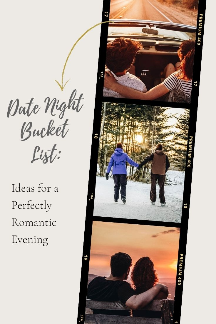 Date Night Bucket List: Cute Ideas for a Perfectly Romantic Evening