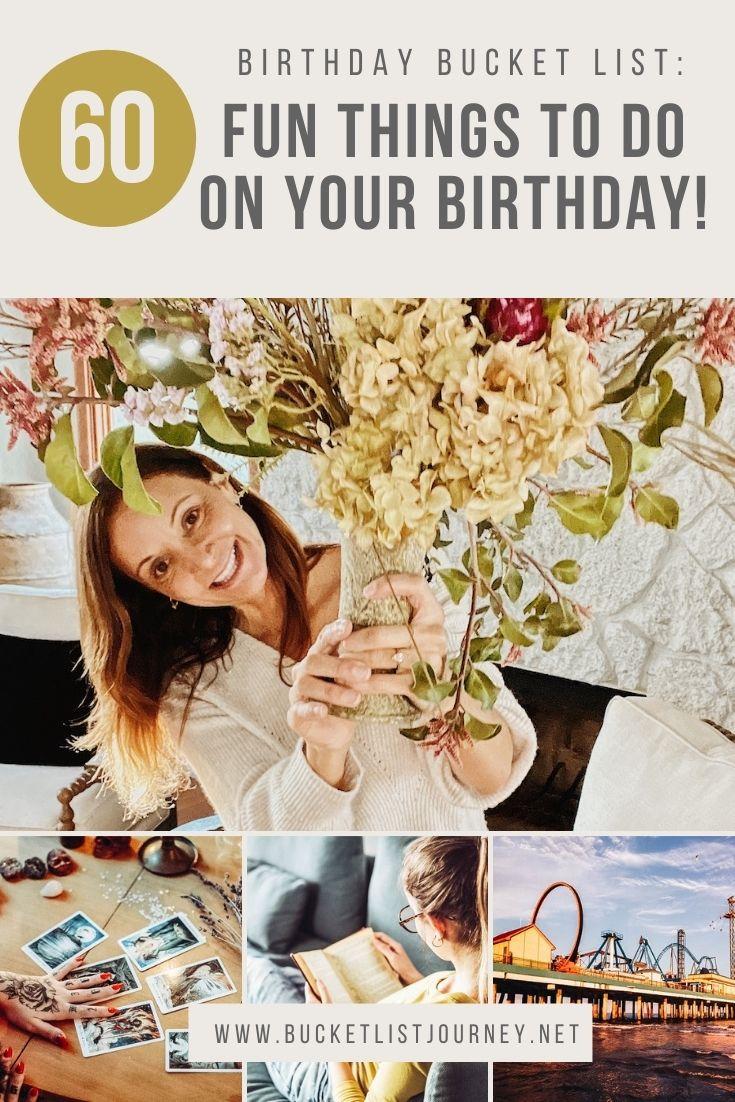 Birthday Bucket List: 60 Fun Things to Do on Your Birthday!