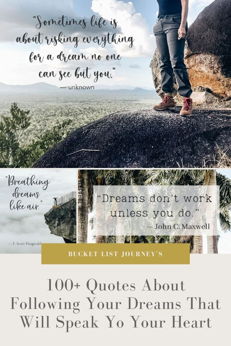 The Best Quotes About Following Your Dreams that will Speak to Your Heart