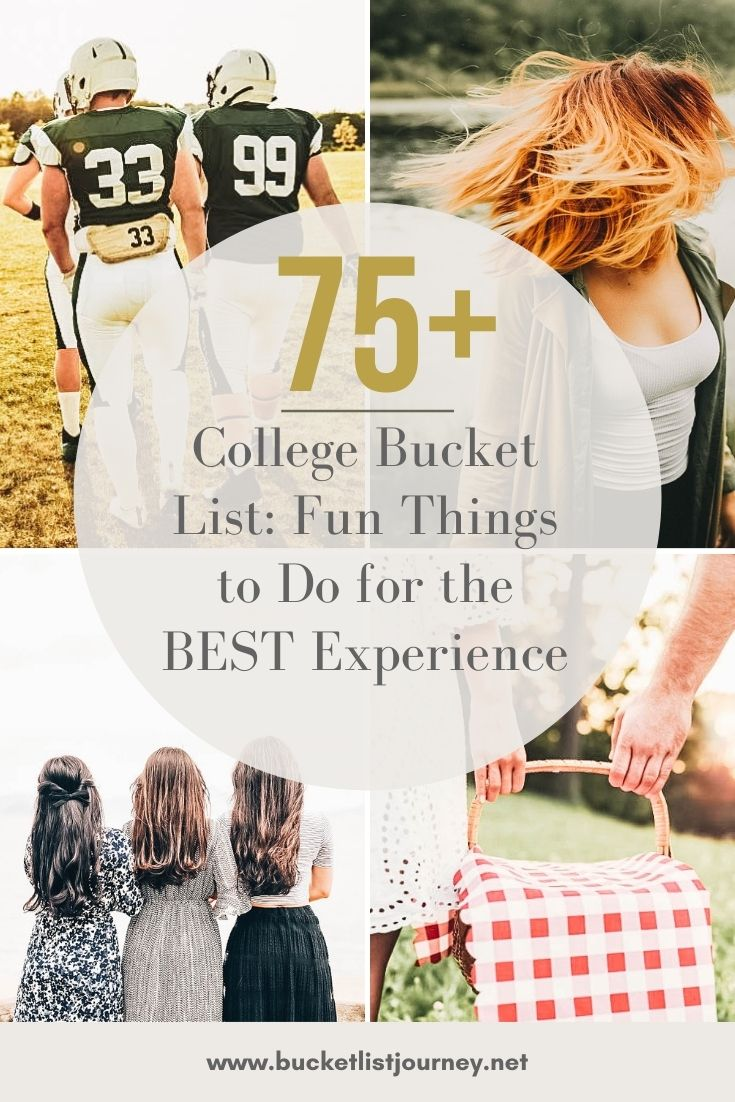 College Bucket List: Activities & Fun Things to Do for the BEST Experience