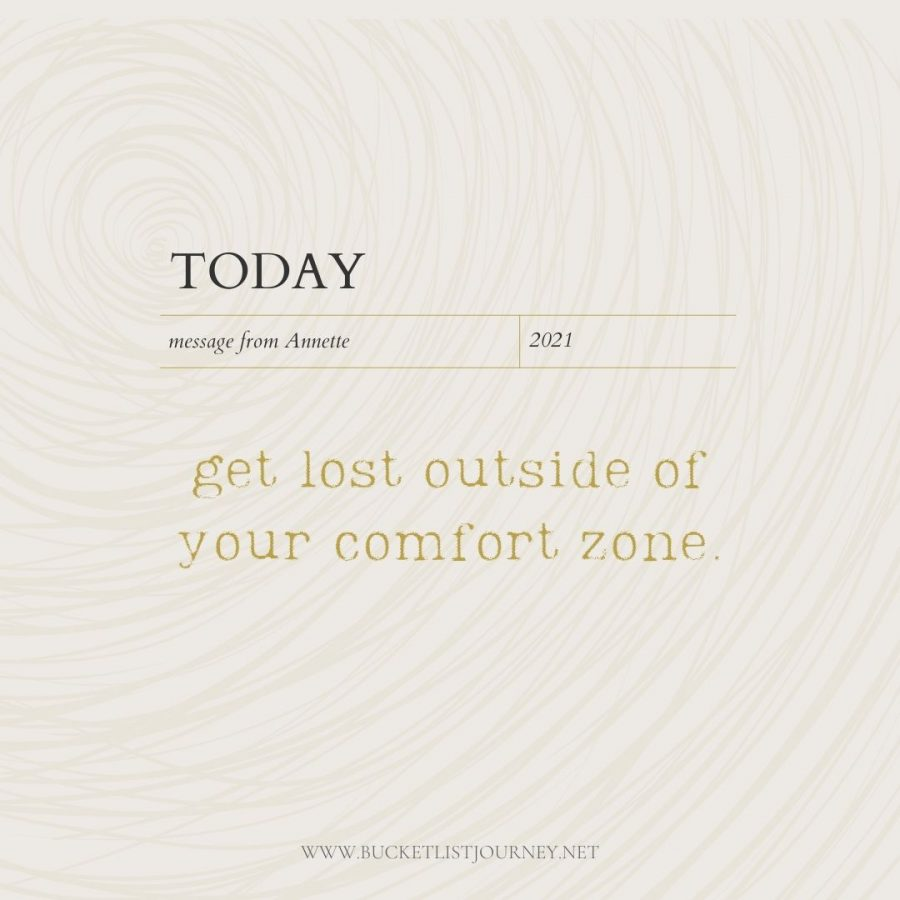 Get lost outside of your comfort zone