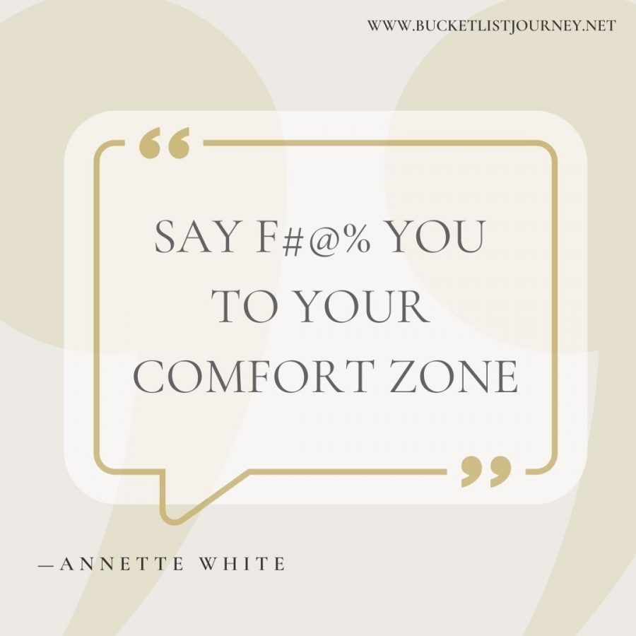 Say F#@% You to your comfort zone