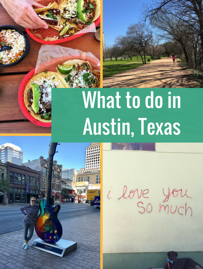 What to do in Austin: Food, Drink and Travel Guide