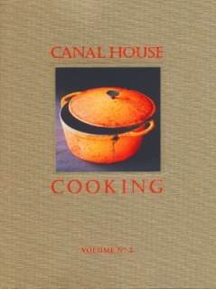 Canal House Cooking Vol. 2