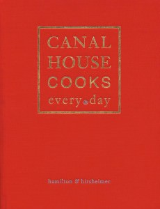 Canal House Everyday