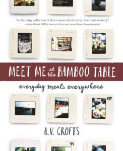 Meet Me at the Bamboo Table: Everyday Meals Everywhere
