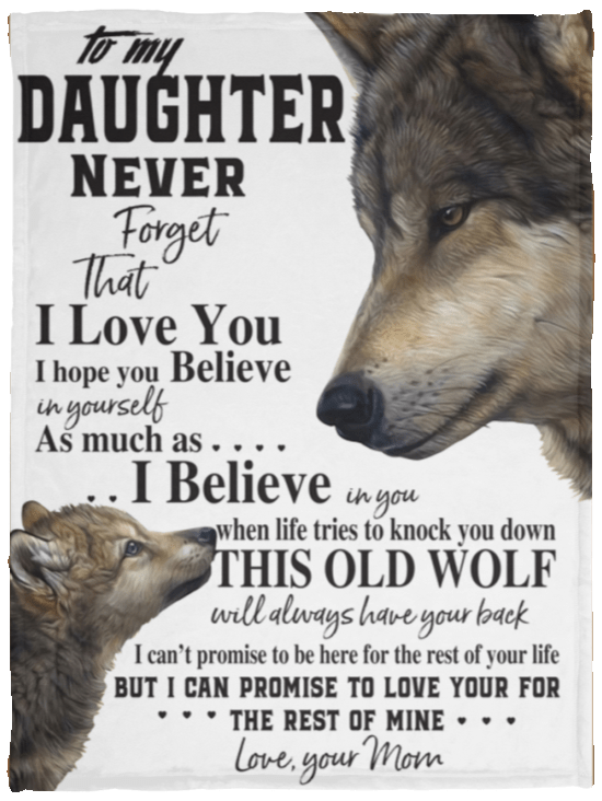Download Wolf To my Daughter never forget that I love you blanket ...