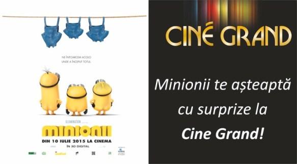 Minionii te asteapta cu surprize la Cine Grand