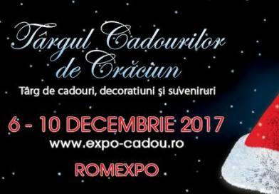 Targul Cadourilor de Craciun: 06-10 decembrie 2017