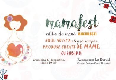 Mama Fest, Targ de Craciun, Bucuresti
