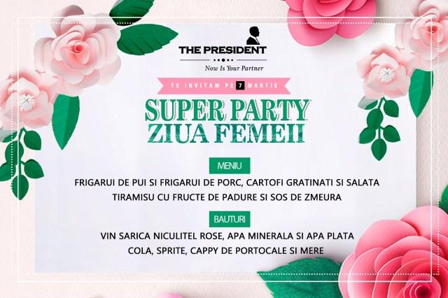 Super Party de Ziua Femeii la The President
