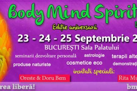 Bucurestiul este gazda celui mai mare eveniment de dezvoltare personală, sănătate și frumusețe din România – Body Mind Spirit EXPO