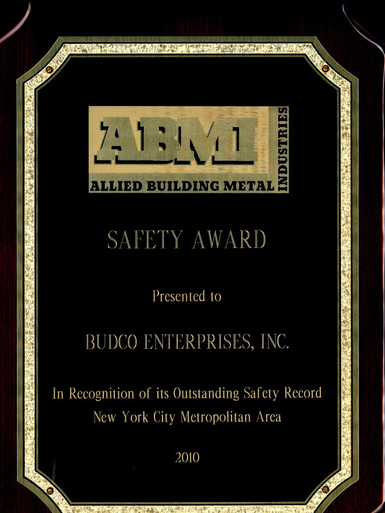 Awarded by Allied Building Metal Industries for Budco's safety record during the 2010 calendar year