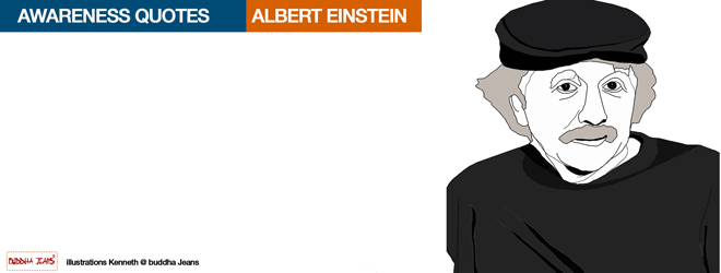 Environmental Quotes Albert Einstein On Awareness