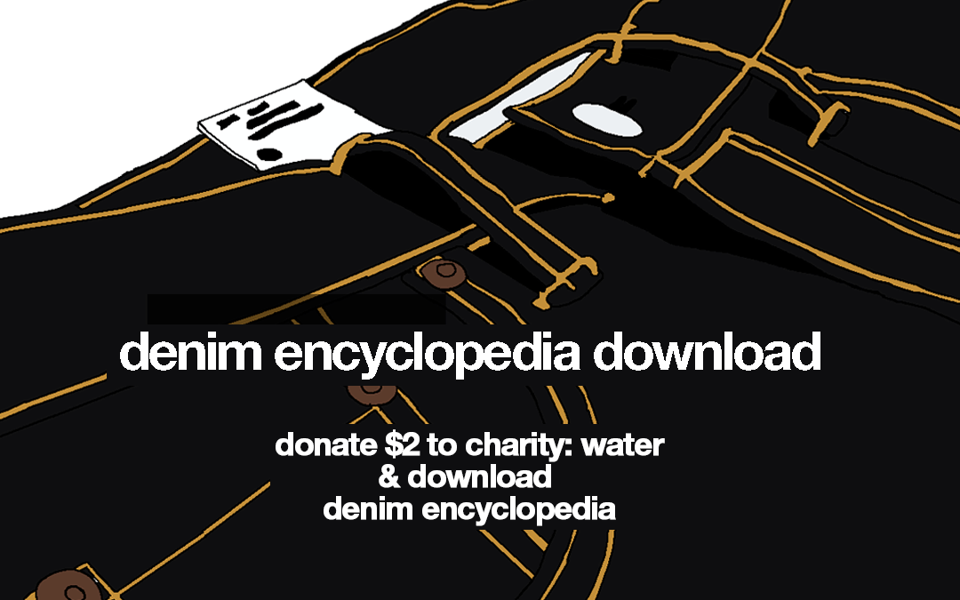 The campaign wash-less-jeans donate and download Denim Encyclopedia