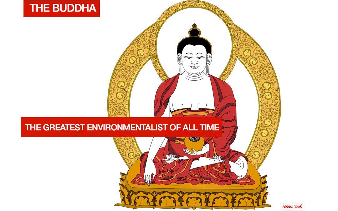 Buddha The Greatest Environmentalist