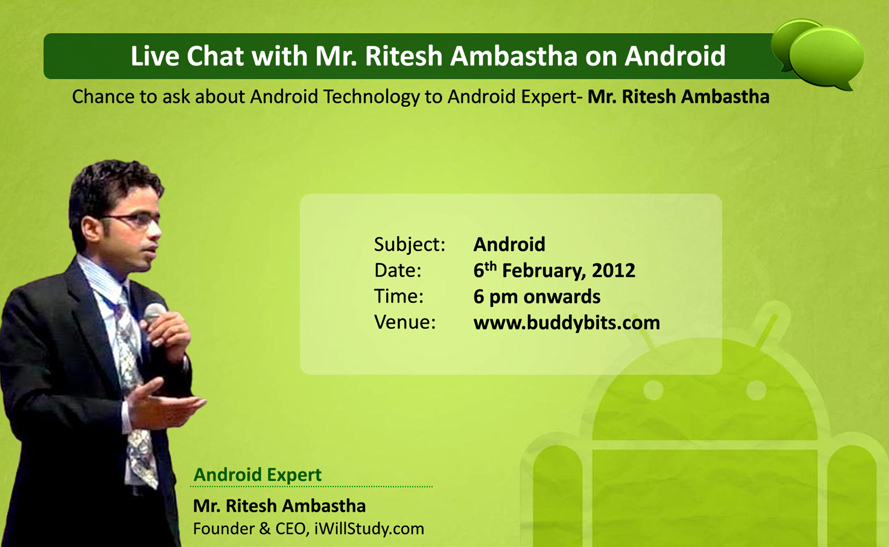 Chat Transcript: Live Chat on Android with Mr. Ritesh Ambastha and Mr. Utpal Betai