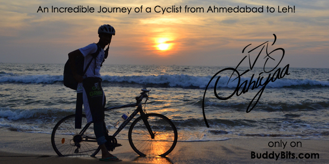 Pahiyaa- An Incredible Journey of a Cyclist to Leh from Ahmedabad