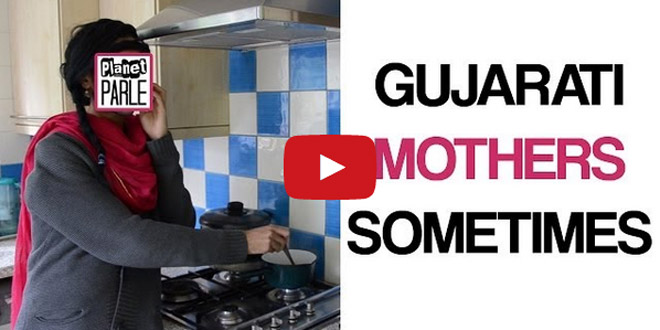 [Video] Gujarati Mothers Sometimes