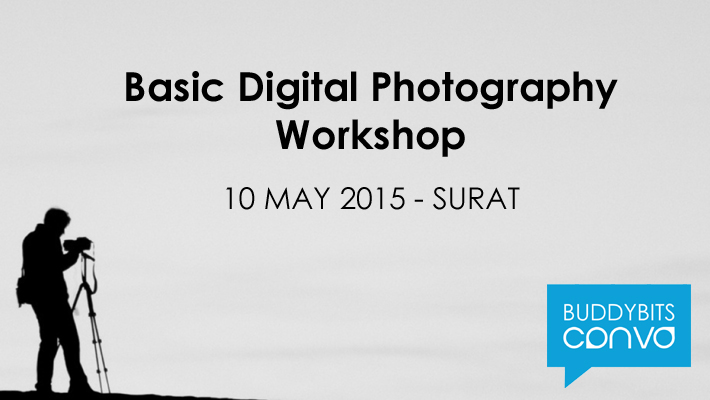BuddyBits Convo Workshop on Basic Digital Photography in Surat
