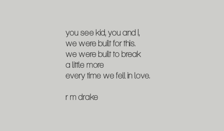 10 Quotes By R.M. Drake That Will Make You Fall In Love Every Time You Read Them