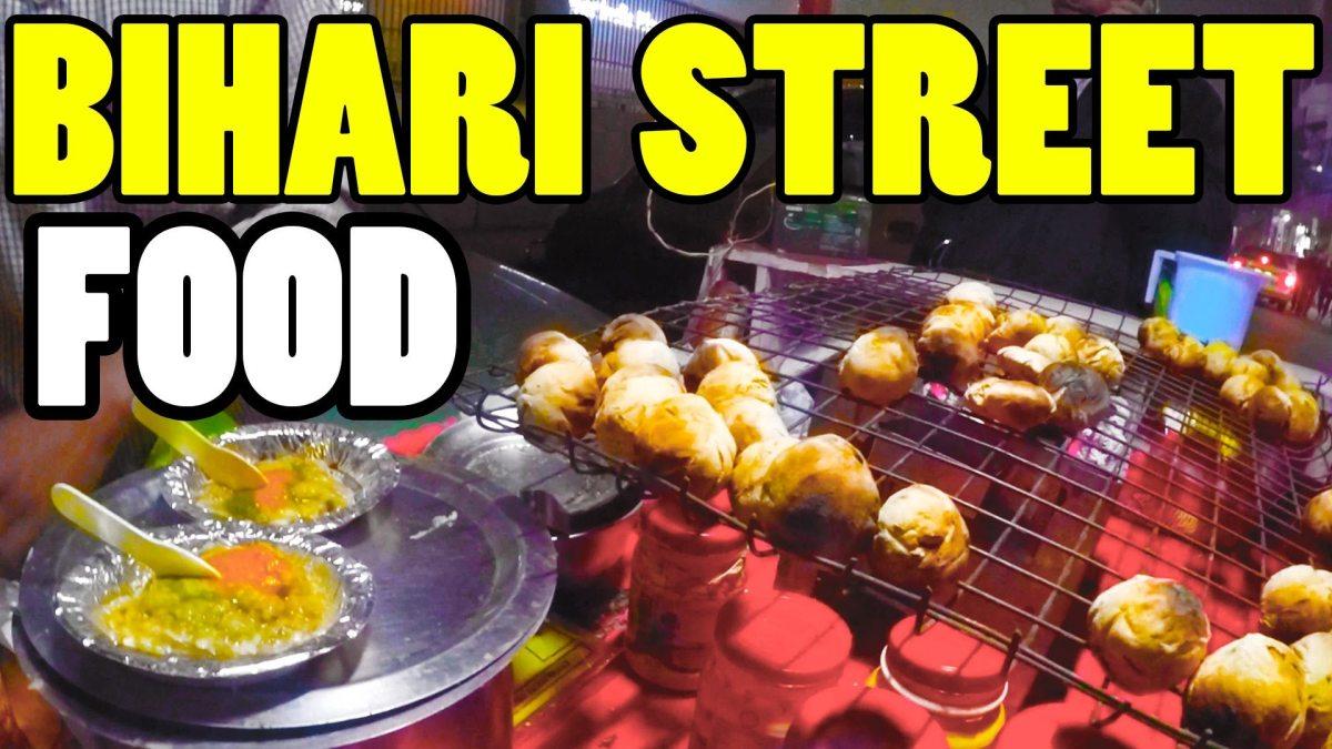 Famous 20 Street Food of Bihar