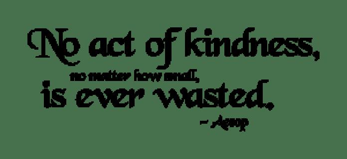 noactofkindnessiseverwasted