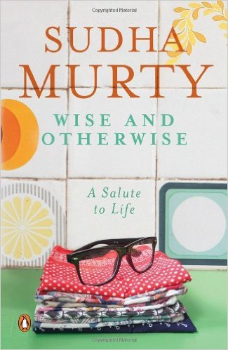 Book by Sudha Murthy - Wise and otherwise