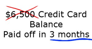 $6,500 in credit card balance paid off in 3 months: using one simple strategy