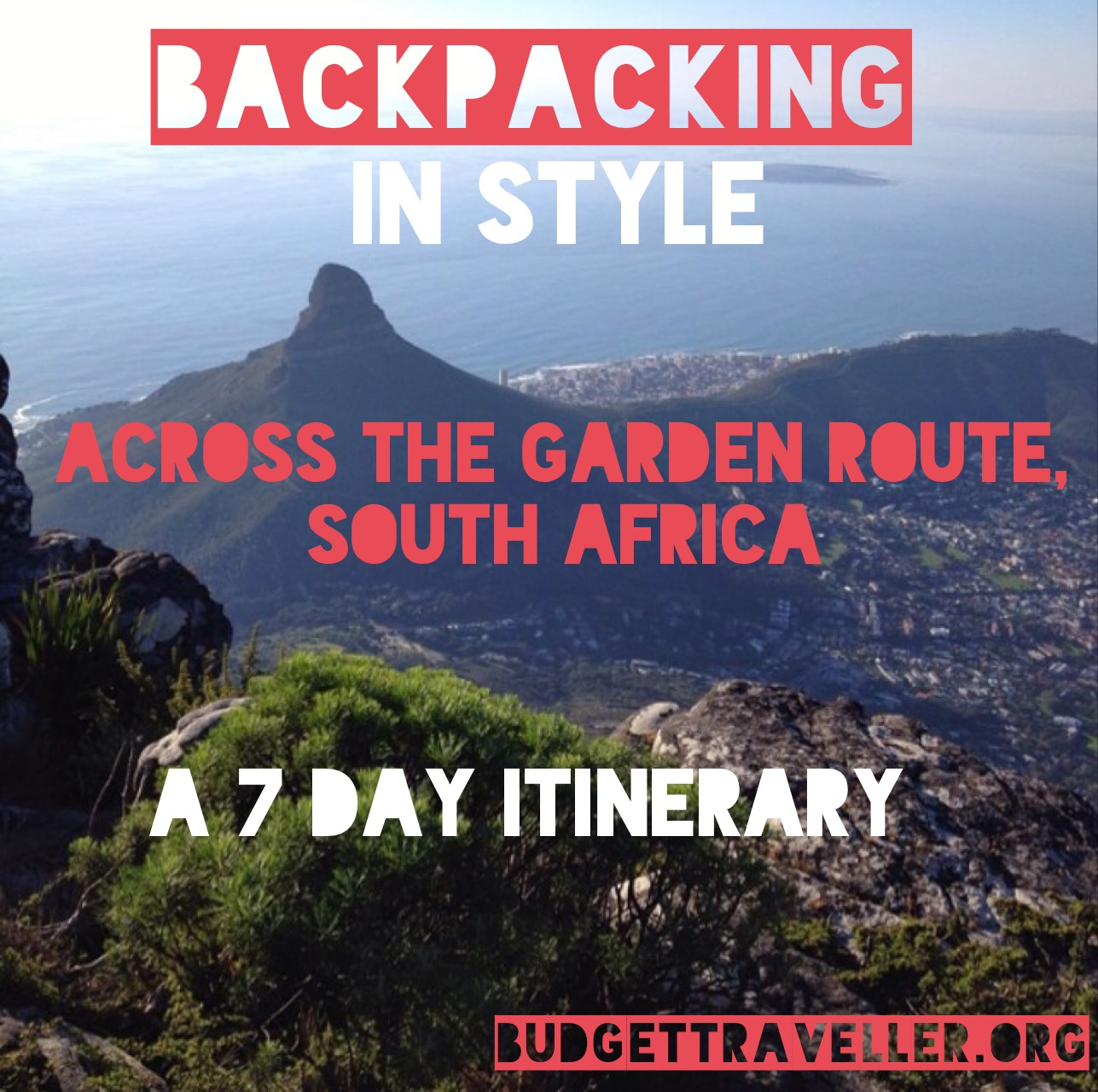 Backpacking In Style Across The Garden Route South Africa