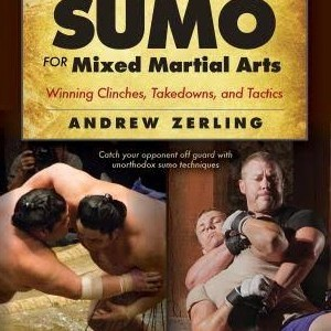 Sumo wrestling for MMA