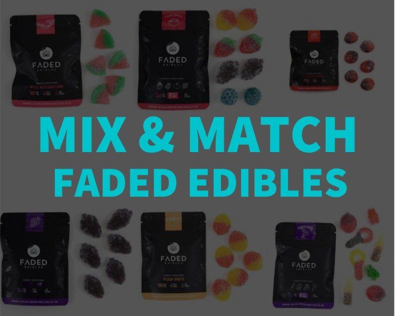 Mix Match Faded Edibles