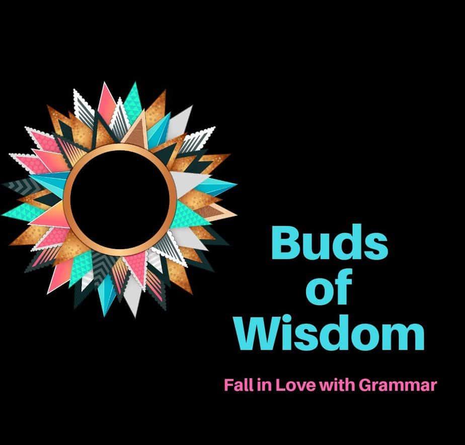 Buds of Wisdom