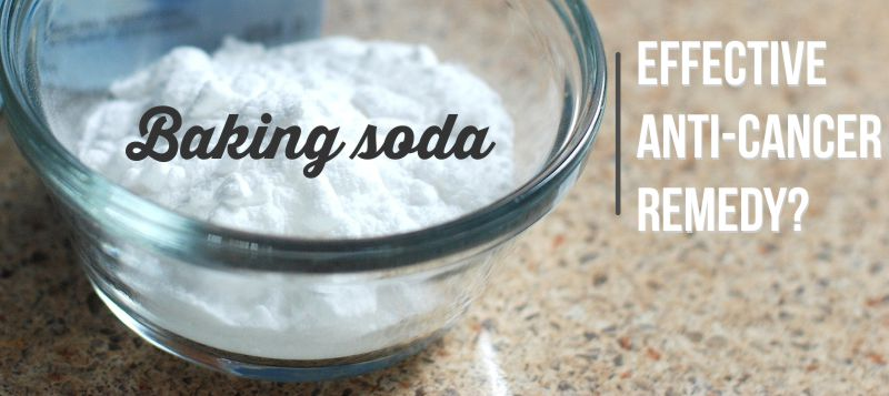 Is Baking Soda (Bicarbonate) An Effective Anti-Cancer Remedy?